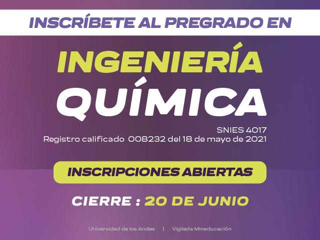 inscripciones abiertas ingeniería química universidad de los andes